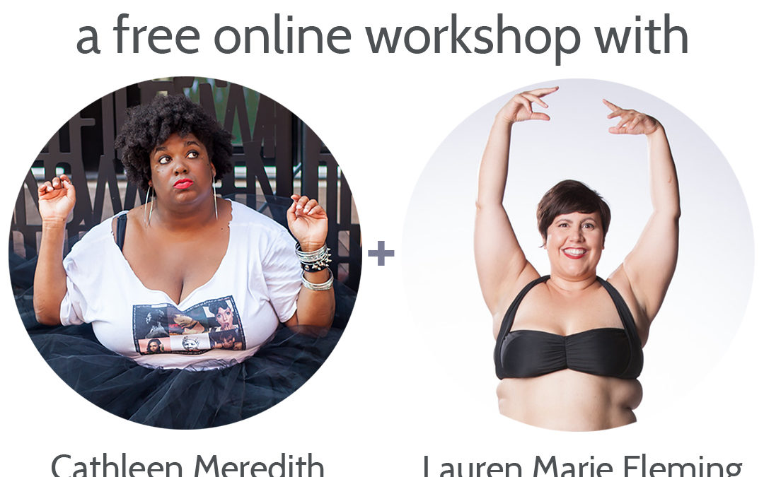 Feelin' Myself: Using dance to connect with your body, a free online workshop with Fat Girls Dance and Bawdy Love