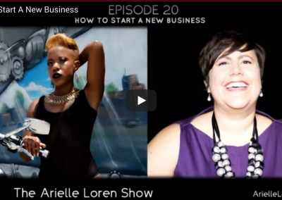 The Arielle Loren Show: How to Start A New Business with Lauren Marie Fleming